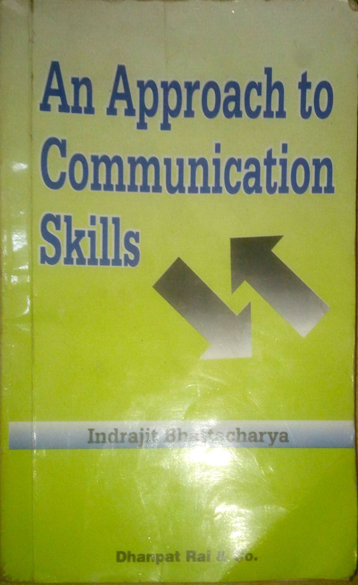 Communication Skills Indrajit Bhattacharya